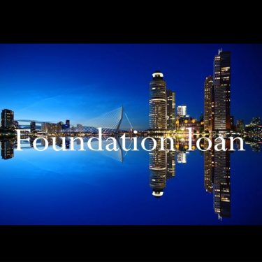 Foundation loan